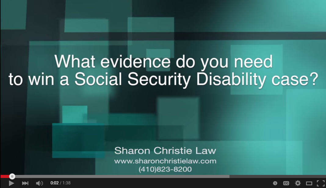 What evidence do you need to win a Social Security Disability case?