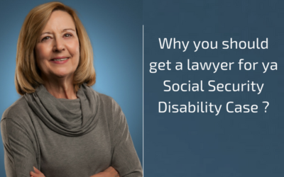 Why you should get a lawyer for a Social Security Disability Case