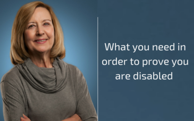 What you need in order to prove you are disabled