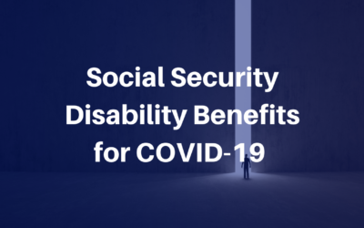 Social Security Disability Benefits for COVID-19