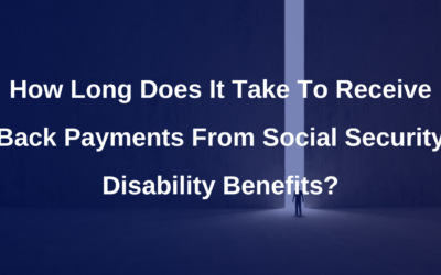 How long does it take to receive back payments from Social Security?