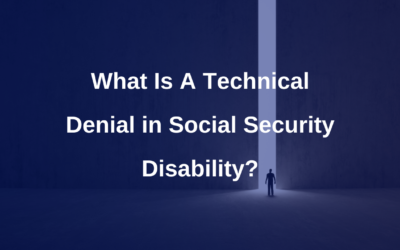 What is a technical denial in Social Security Disability Benefits?