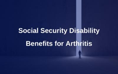 Social Security Disability for Arthritis?