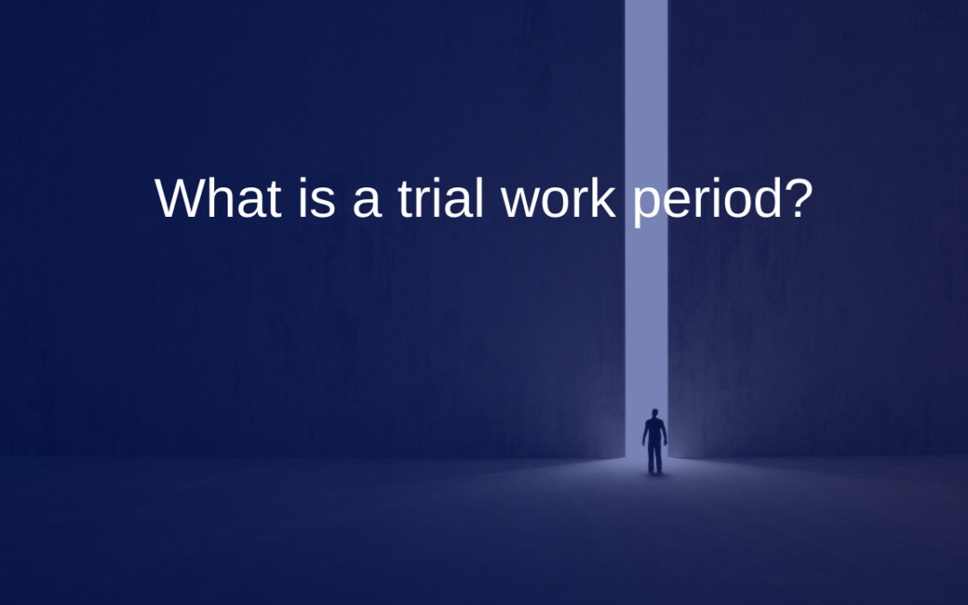 What is a trial work period?